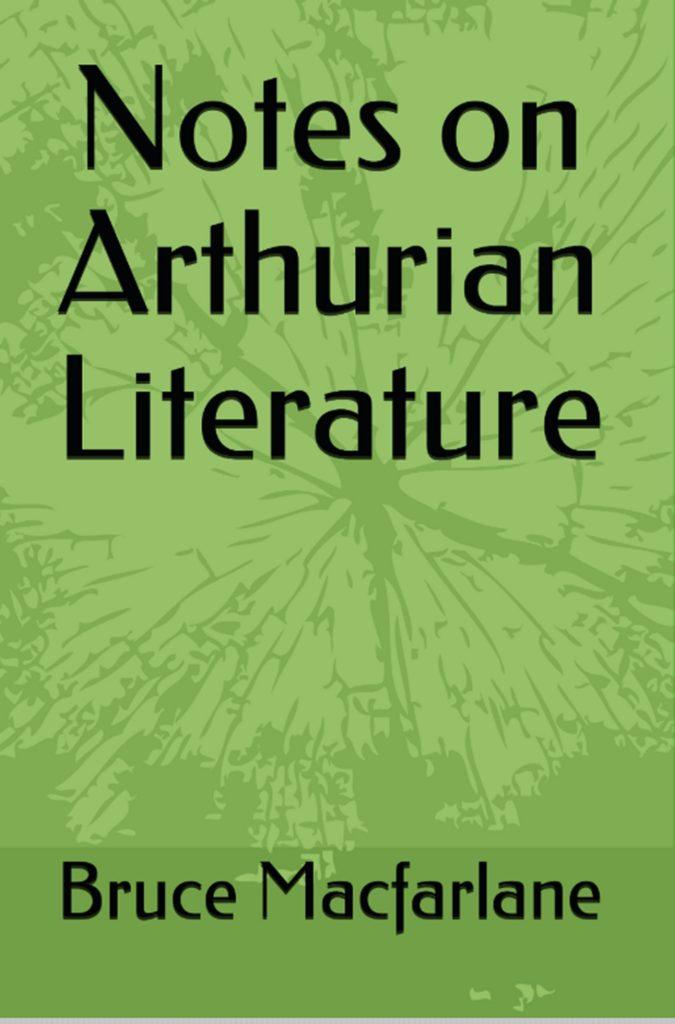 notes on  arthurian literature